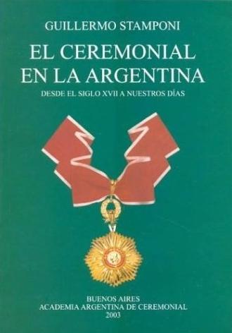 EL CEREMONIAL EN LA ARGENTINA