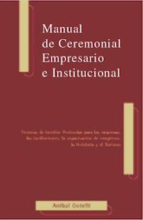MANUAL DE CEREMONIAL EMPRESARIO E INSTITUCIONAL